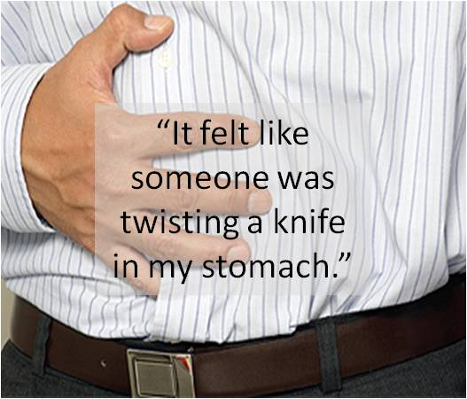 "Man holding stomach with quote, ""It felt like someone was twisting a knife in my stomach."""