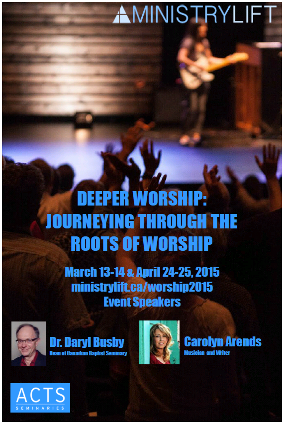 MinistryLift Deeper Worship Seminar - March 13-14 and April 24-25, 2015