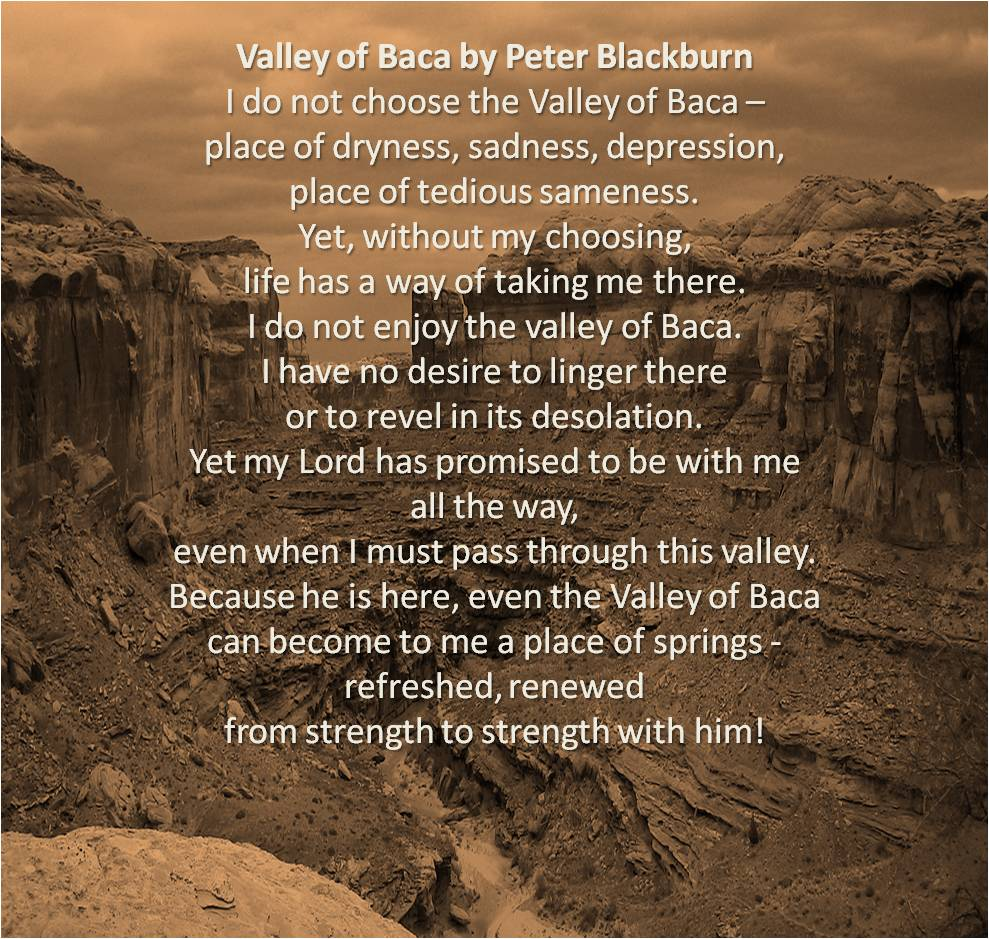Valley of Bacca poem by Peter Blackburn