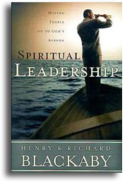 Spiritual Leadership by Richard and Henry Blackaby