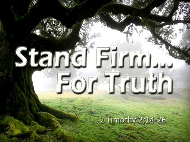 Stand firm for truth words beside big tree