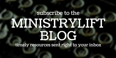 Subscribe to the MinistryLift blog