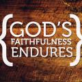 God's faithfulness endures